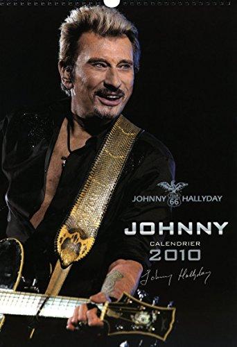 CALENDRIER JOHNNY HALLYDAY 2010 - 12 MOIS par Collectif