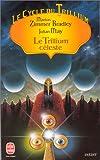 Le Cycle du Trillium, tome 4 - Le Trillium céleste