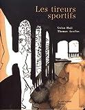 "Afficher ""Les tireurs sportifs"""