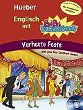 Englisch mit BiBi BLOCKSBERGTM: Verhexte Feste / Buch mit Audio-CD - Vincent Andreas