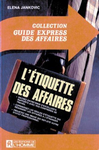 ETIQUETTE DES AFFAIRES