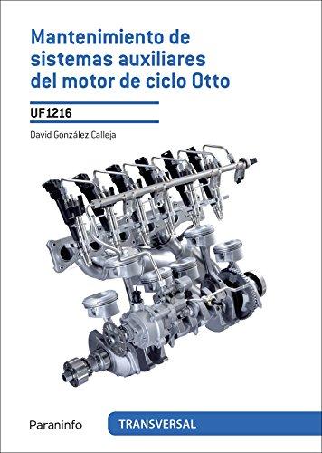 Mantenimiento de sistemas auxiliares del motor de ciclo otto (Cp - Certificado Profesionalidad)