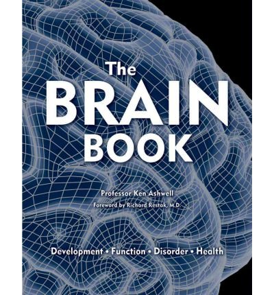[ [ The Brain Book: Development, Function, Disorder, Health ] ] By Ashwell, Ken ( Author ) Oct - 2012 [ Hardcover ]