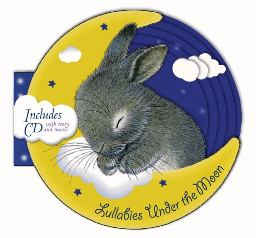 Lullabies Under the Moon: Book and CD