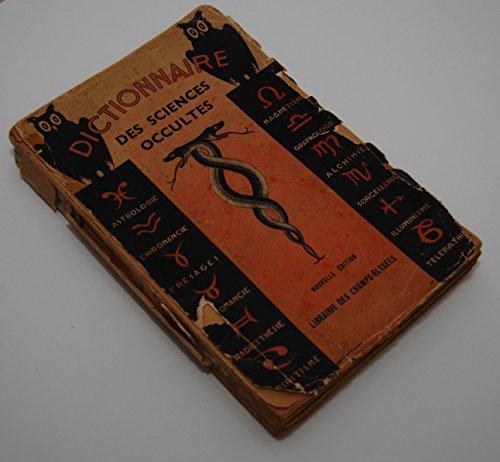 Dictionnaire des sciences occultes, suivi d'un dictionnaire des songes