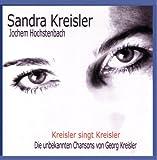 Songtexte von Sandra Kreisler - Kreisler singt Kreisler