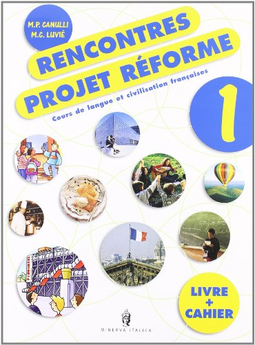 Rencontres. Project reform. Con CD Audio. Per la Scuola media: 1