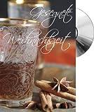 Gesegnete Weihnachtszeit CD-Card (Motiv Teeglas)