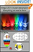 #10: Using LED's in your own projects, Everything you need to know