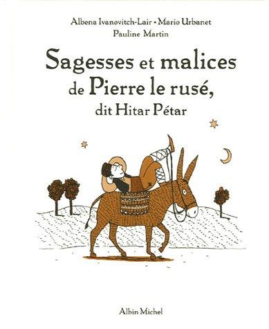 Sagesses et malices de Pierre le Rusé, dit Hitar Pétar