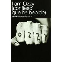 I AM OZZY (MEMORIAS)