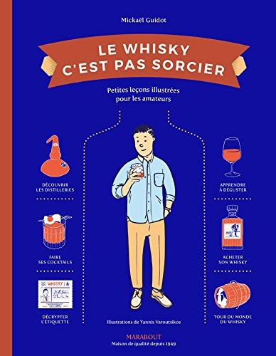 Le Whisky c'est pas sorcier par Mickaël Guidot