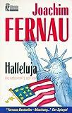 Halleluja: Die Geschichte der USA - Joachim Fernau