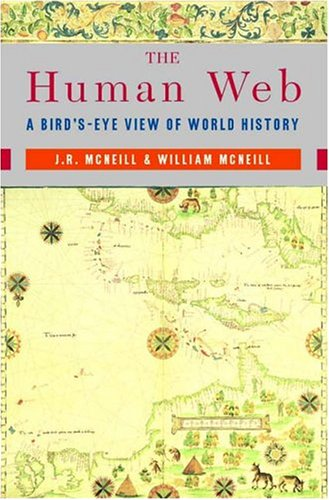 the-human-web-a-birds-eye-view-of-world-history