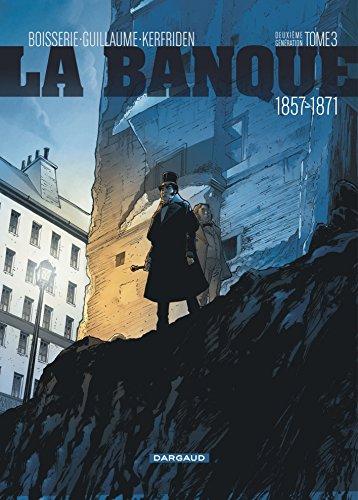 Banque (La) - tome 3 - Comptes d'Haussmann (Les) par Boisserie Pierre