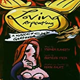 Songtexte von Stephen Flaherty - Loving Repeating: A Musical of Gertrude Stein