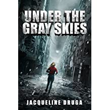 Under the Gray Skies (English Edition)