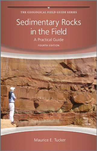 Sedimentary Rocks in the Field: A Practical Guide (Geological Field Guide Book 38) (English Edition)