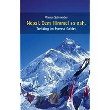 Nepal. Dem Himmel so nah: Trekking im Everest-Gebiet
