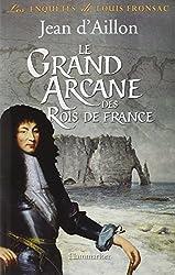 Le grand arcane des rois de France