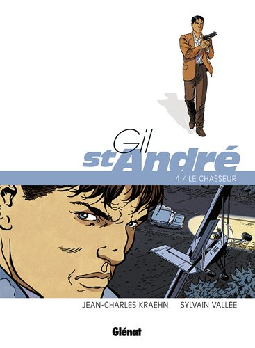 Gil St-André, Tome 4 : Le chasseur
