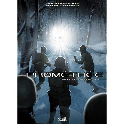 Prométhée T7 - La Théorie du 100ème singe