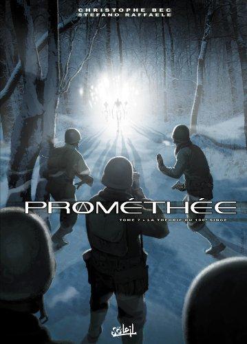 Prométhée T7 - La Théorie du 100ème singe par Christophe Bec