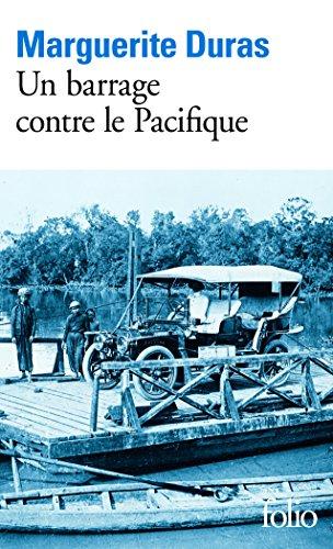 Un Barrage Contre Le Pacifique (Folio) par Marguerite Duras