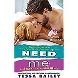 Need Me: A Broke and Beautiful Novel