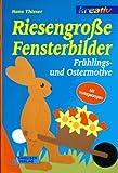 Riesengroße Fensterbilder, Frühlingsmotive und Ostermotive - Hans Thieser