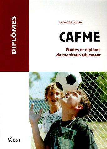 CAFME : Etudes et diplôme de moniteur-éducateur