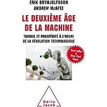 Le deuxieme âge de la machine : Travail et prospérité à l'heure de la révolution technologique