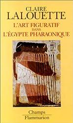 L'art figuratif dans l'Egypte pharaonique : Peintures et sculptures