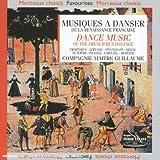 Musique à Danser de la Renaissan...