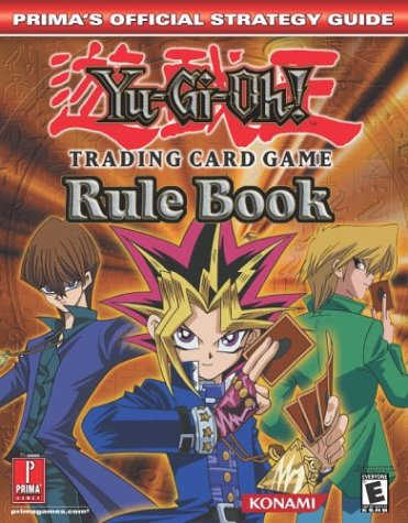 Yu-GI-Oh! Trading Card Game Rule Book (Prima's Official Strategy Guides)