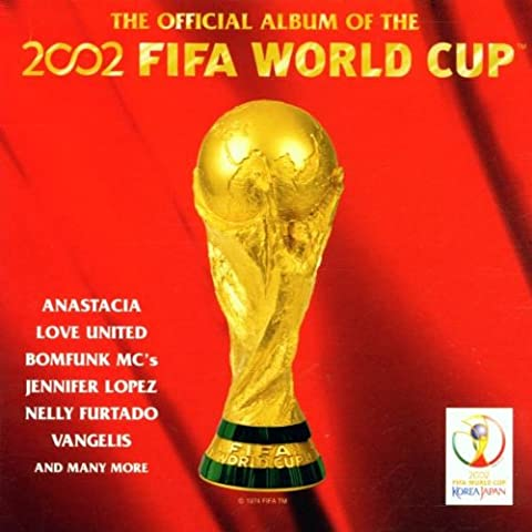 2002 FIFA World Cup: The Official Album [Import anglais]
