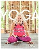 Yoga - Rayonner sa puissance au féminin