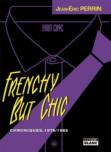 frenchy-but-chic-chroniques-1979-1982