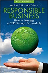 Responsible Business: How to Manage a CSR Strategy Successfully