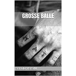 GROSSE BALLE