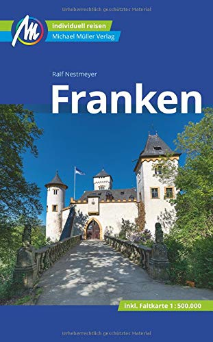 Franken Reiseführer Michael Müller Verlag: Individuell reisen mit vielen praktischen Tipps.