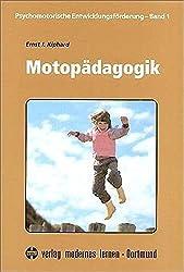Psychomotorische Entwicklungsförderung, Bd. 1: Motopädagogik