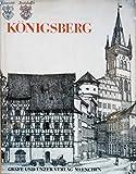 Königsberg. Ein Buch der Erinnerungen in 66 Bildern