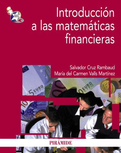Pack-Introducción a las matemáticas financieras (Economía Y Empresa) por Salvador Cruz Rambaud
