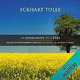 La conscience de l'être - Collection enseignement spirituel - Le pouvoir du moment présent - Format Téléchargement Audio - 16,75 €