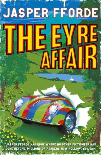 The Eyre Affair (Thursday Next Book 1) by Jasper Fforde