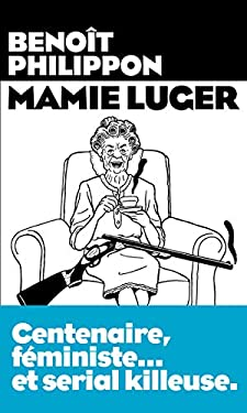 Mamie Luger (AR.HORS COLLECT)