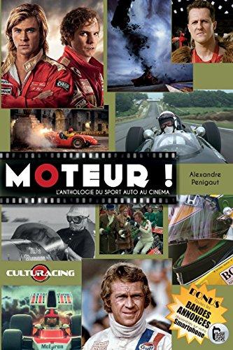 Moteur !: L'Anthologie du Sport Auto au Cinéma