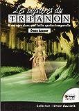 Les mystères du Trianon - 8 voyages dans une faille spatio-temporelle