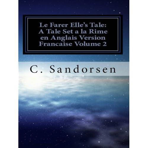 Le Farer Elle's Tale: A Tale Set à la Rime en Anglais Vol. 2 (Serie Poetique)